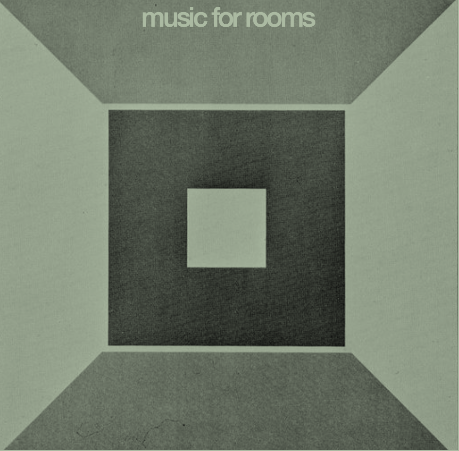 Music for Rooms